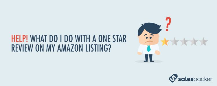 How To Respond To 1 Star Product Reviews On Amazon